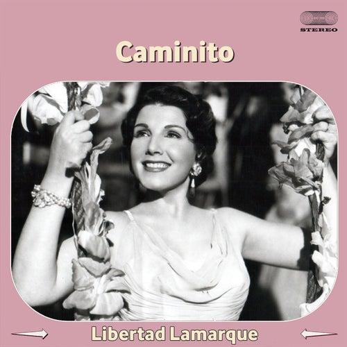 Caminito by Libertad Lamarque