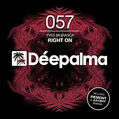 Right On (Incl. Piemont & Juloboy Remixes) di Yves Murasca