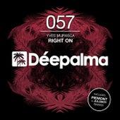 Right On (Incl. Piemont & Juloboy Remixes) de Yves Murasca