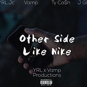 Other Side (Like Nike) by Vamp