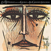 Ella Fitzgerald Sings The George And Ira Gershwin Song Book by Various Artists