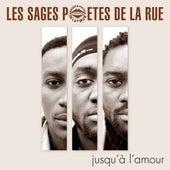 Jusqu'à l'amour by Les Sages Poètes De La Rue