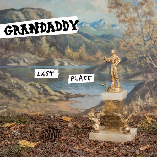 Last Place von Grandaddy