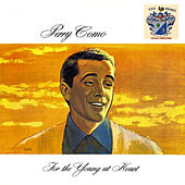 For the Young at Heart by Perry Como