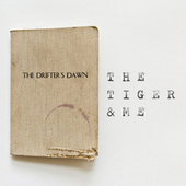 The Drifter's Dawn by The Tiger and Me