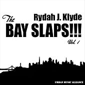 The Bay Slaps!!! Vol. 1 von Various Artists