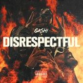 Disrespectful de GASHI