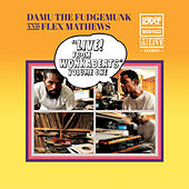 Live From Wonkabeats Vol 1 (2011) by Damu The Fudgemunk