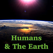Humans And The Earth di Various Artists