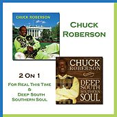 2 on 1: For Real This Time + Deep South Southern Soul by Chuck Roberson