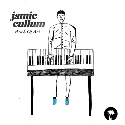 Work Of Art by Jamie Cullum