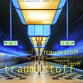 Traum'Stoff by Various Artists