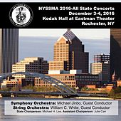 2016 New York State School Music Association (NYSSMA) All-State Symphony Orchestra & All-State String Orchestra (Live) von Various Artists
