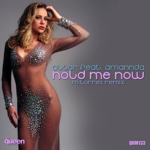Hold Me Now (M.Torrez Remix) de Altar