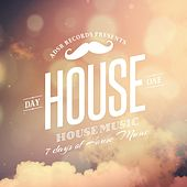 7 Days of House Music (Day 1: House) by Various Artists