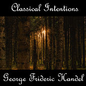 Instrumental Intentions: George Frideric Handel by Anastasi