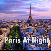 Paris At Night by Various Artists