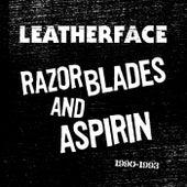 Razor Blades and Aspirin:1990 - 1993 von Leatherface