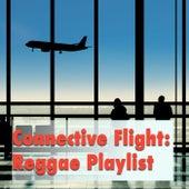 Connective Flight: Reggae Playlist de Various Artists