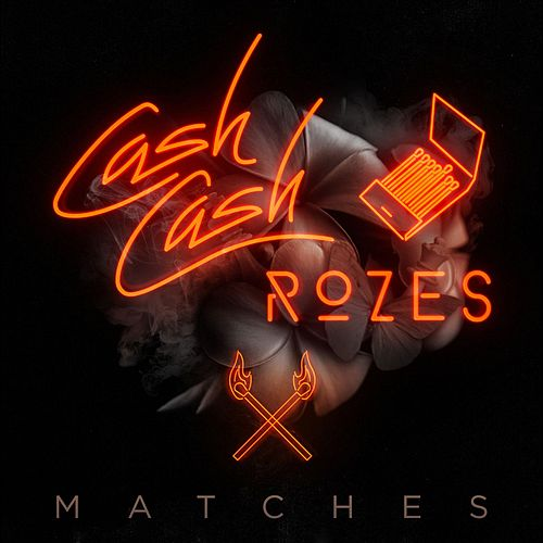 Matches di Cash Cash