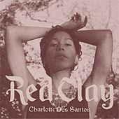 Red Clay by Charlotte Dos Santos