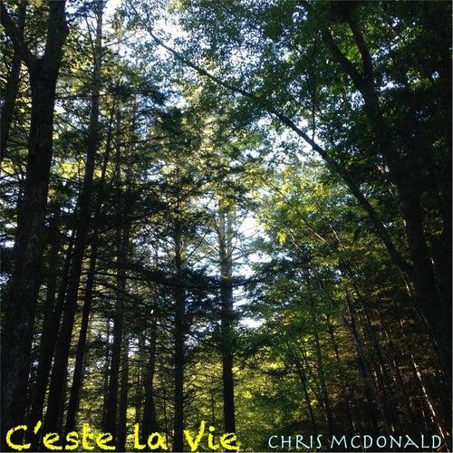 C'este la vie by Chris McDonald