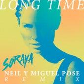 Long Time (Neil & Miguel Pose Remix) by Soraya