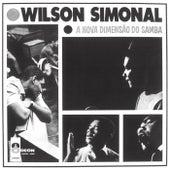 A Nova Dimensão Do Samba by Wilson Simonal
