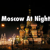 Moscow At Night by Various Artists