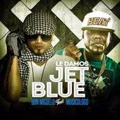 Le Damos Jet Blue (feat. Musicologo the Libro) de Don Miguelo