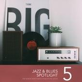 Jazz & Blues Spotlight, Vol. 5 de Various Artists
