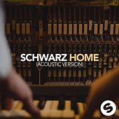 Home (Acoustic Version) by Schwarz