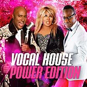 Vocal House (Power Edition) by Various Artists