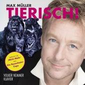 Tierisch von Max Müller