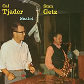Cal Tjader - Stan Getz Sextet (Remastered) de Cal Tjader