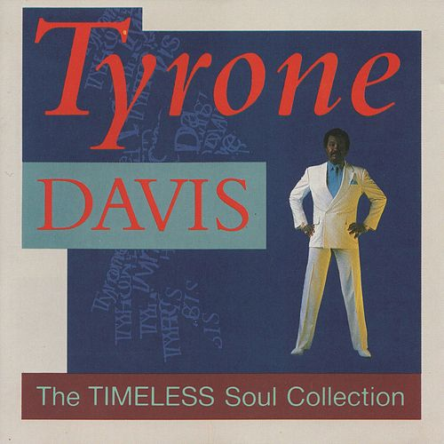 The Timeless Soul Collection by Tyrone Davis