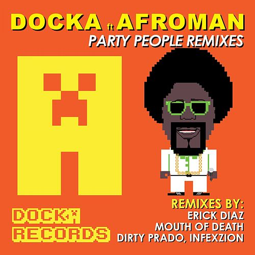 Party People (feat. AFROMAN) by Afroman