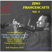 Zino Francescatti, Vol. 3 (Live) de Zino Francescatti
