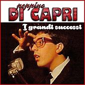 Peppino Di Capri - I grandi successi (Remastered) by Peppino Di Capri