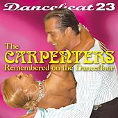 Dancebeat 23: Carpenters Remembered on the Dancefloor (Deluxe Version) by Tony Evans Dancebeat Studio Band