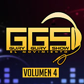 Gury Gury Show (Vol. 4) by Various Artists
