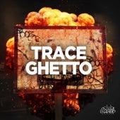 Ghetto de Trace