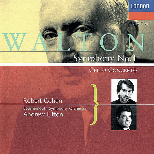 Walton: Cello Concerto; Symphony No. 1 by Andrew Litton