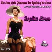 The Songs of the Glamourous Sex Symbols of the Screen in 13 Volumes - Vol. 5: Sophia Loren von Sophia Loren