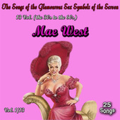 The Songs of the Glamourous Sex Symbols of the Screen in 13 Volumes - Vol. 1 / Mae West de Mae West