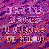 Marina Fages y Chicas de Humo by Marina Fages