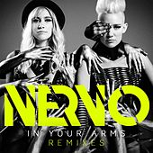 In Your Arms (Remixes) von Nervo
