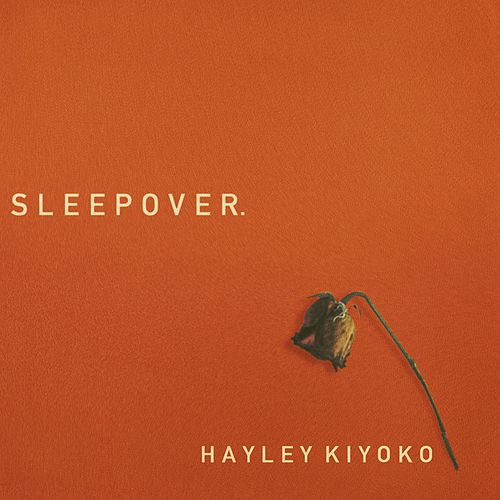 Sleepover by Hayley Kiyoko