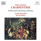 Noels and Christmas Motets de Marc-Antoine Charpentier