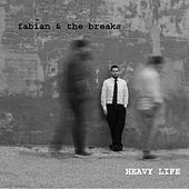 Heavy Life by Fabian